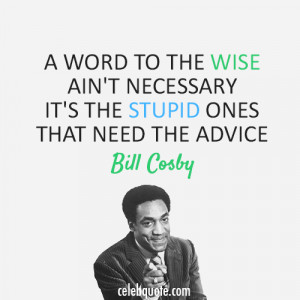 Bill Cosby Quote About Woman ...