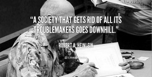 quote-Robert-A.-Heinlein-a-society-that-gets-rid-of-all-108699.png