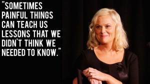 Amy Poehler Amy Poehler Quote