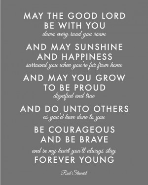 Inspirational Quote or Song - Forever Young by Rod Stewart ...