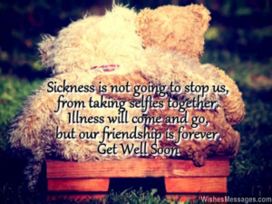 ... friendship 640x480 Get Well Soon Messages for Friends: Quotes and