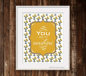 Sunshine Quote Print, Mustard Yellow Flowers, 8x10 Muted Blue Nursery ...