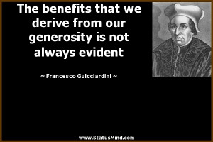 The benefits that we derive from our generosity is not always evident