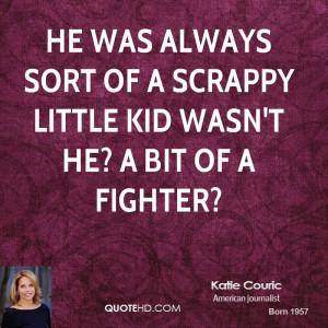 katie-couric-katie-couric-he-was-always-sort-of-a-scrappy-little-kid ...