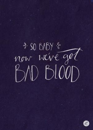 taylor swift bad blood lyrics Taylor Swift Bad