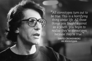 david-cronenberg-quotes-007-david-cronenberg-on-stereotypes-00n-bgq ...