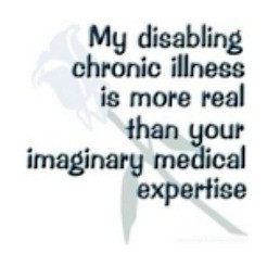 "my favorite chronic illness quotes is, ""My disabling chronic illness ..."
