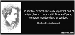 More Richard Le Gallienne Quotes