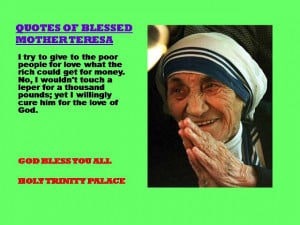 QUOTES OF BLESSED MOTHER TERESA - 25-08-2012