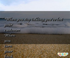 427 quotes about customers follow in order of popularity. Be sure to ...