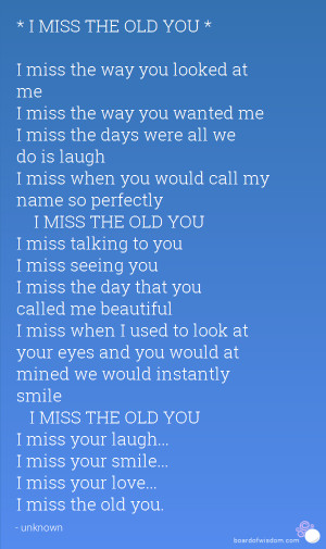 Miss the Way We Were Quotes