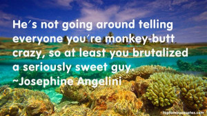 Top Quotes About Going Crazy