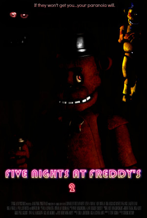 five_nights_at_freddy_s_2_video_game_movie_poster_by_thedarkrinnegan ...