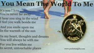 Guardian Angel You Mean The World To Me Pocket Angelhttp://www ...