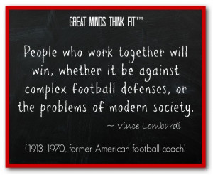 Famous Football Quote by Vince Lombardi