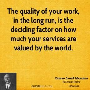 Quality Work Quotes Orison swett marden quotes