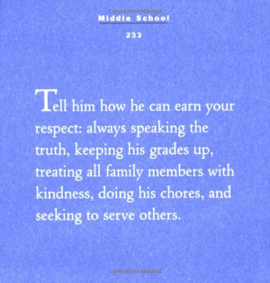 From Mother to Son. Tell him how he can earn your respect; always ...