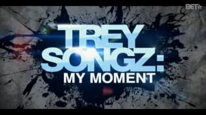 Trey Songz My Moment Episode 9 ….