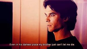, Salvation Quotes, Vampires Diaries Th, Vampires Diaries 3, Damon ...