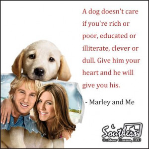 Marley And Me Movie Movie quote - marley and me