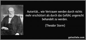 Autorität... wie Vertrauen werden durch nichts mehr erschüttert als ...