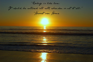 ... two of my favorite things…sunsets in California and unique quotes