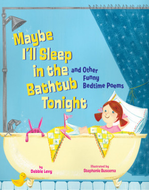 """... the Bathtub Tonight: and Other Funny Bedtime Poems"""" as Want to Read"""