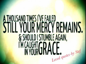 Gods Grace And Mercy Quotes