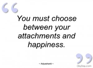 you must choose between your attachments