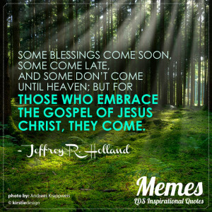 Lds Quotes On Trials Memes lds inspirational quotes