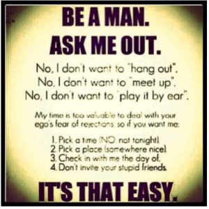 Be a man--don't play games.