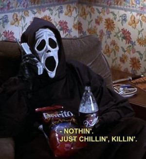 funny, kill, lol, movies, quotes, scary movie, scream