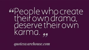 sayings about drama | Quotes About Drama And Haters People who create ...