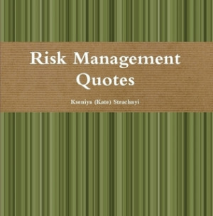 Risk Management Sayings and Quotes