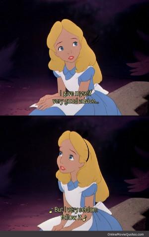 quote from the original 1951 Alice in Wonderland Disney movie.