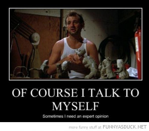 bill murray course talk to myself need expert opinion funny pics ...