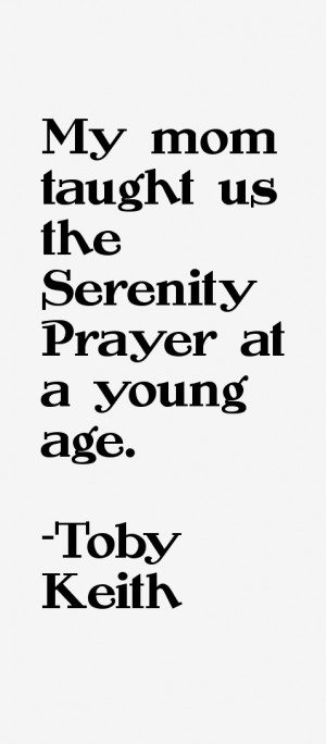 My mom taught us the Serenity Prayer at a young age