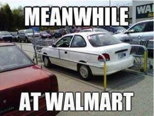 Funny meme – Meanwhile at walmart