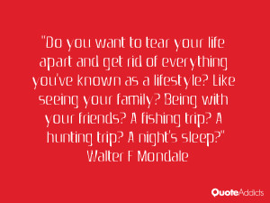 Do you want to tear your life apart and get rid of everything you've ...