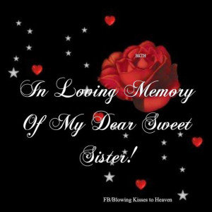 My Sister, My Angel, I love you: My Sisters, Memories Quotes, I Love ...