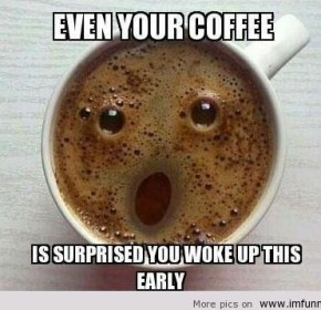 funny good morning coffee quotes funny good morning coffee quotes