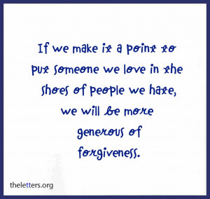 ... To Put Someone We Love in the Shoes of people we hate ~ Break Up Quote