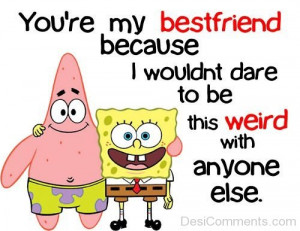 ... com quotes graphics funny quotes you are my best friend 5 img