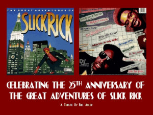 ... slick rick s the great adventures of slick rick is usually left off