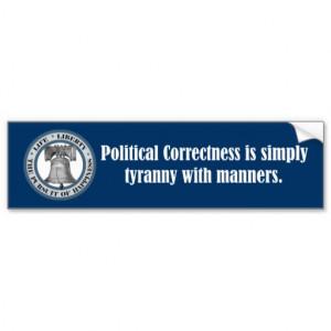 charlton_heston_quote_political_correctness_bumper_sticker ...