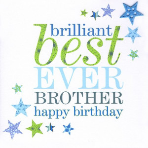Birthday card brother - brilliant best ever brother happy birthday