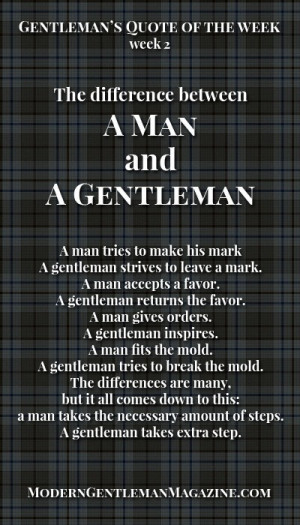 The difference between a man and a gentleman. Gentleman always gives ...