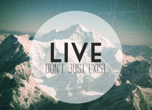 exist, live, love, mountain, one direction, quote, tumblr, white