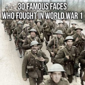 30 Famous Faces who fought in World War 1 - Abroad in the Yard