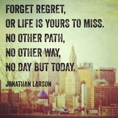 ... other path, No other... | Jonathan Larson Picture Quotes | Quoteswave